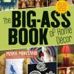 Big Ass Book of Home Decor by Mark Montano